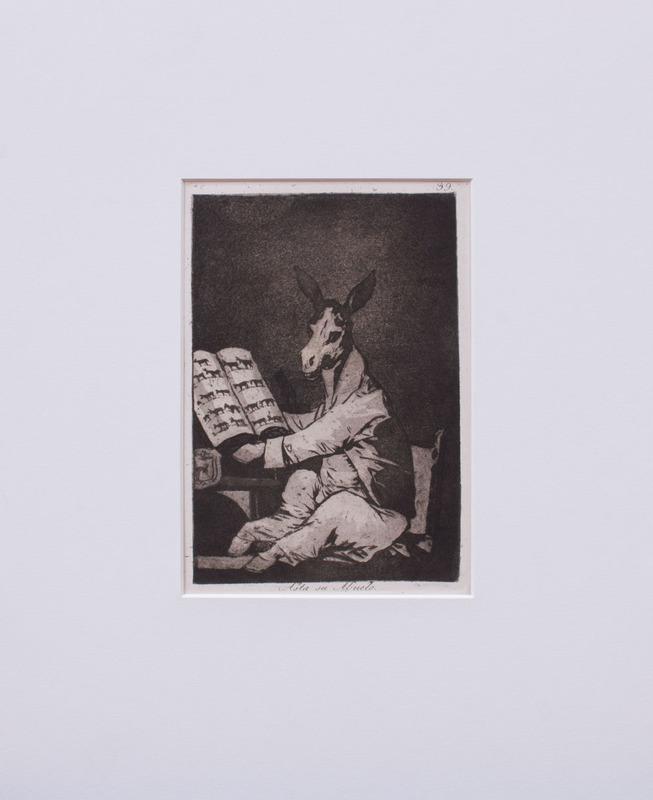 FRANCISCO DE GOYA (1746-1828): ESTO ES PEOR; ASTA SU ABUELO; SI QUEBRÓ EL CANTARO; AND GRANDE HAZAÑA! CONMUERTOS!