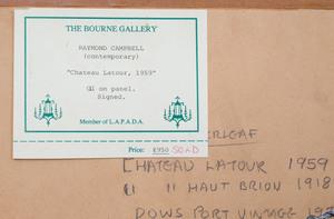 Raymond Campbell (b. 1956): Chateau La Tour; 1955 Haut Brion, 1918; Dows Port Vintage, 1970