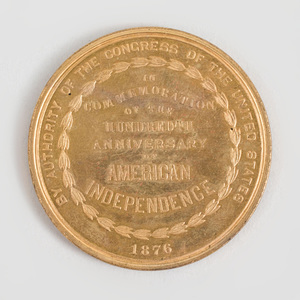 1876 Gilt-Metal Commemorative Medallion, In Commemoration of the Hundredth Anniversary of American Independence