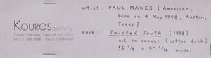 Paul Manes (b. 1948): Twisted Truth