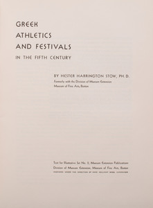 Hester Harrington Stow: Greek Athletics and Festivals in the Fifth Century, Vol. 1